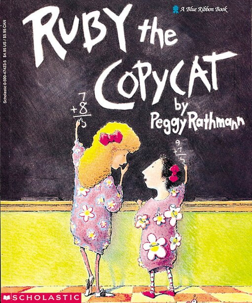 Ruby the Copycat by Peggy Rathmann