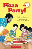 Scholastic Reader Level 1: Pizza Party: Level 1