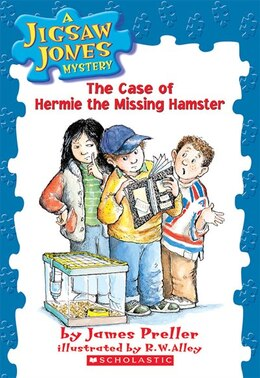 Book Jigsaw Jones Mystery #1: The Case of Hermie the Missing Hamster: . by James Preller