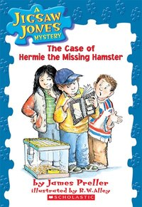 Jigsaw Jones Mystery #1: The Case of Hermie the Missing Hamster: .