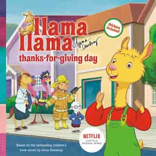Llama Llama Thanks-for-giving Day by Anna Dewdney