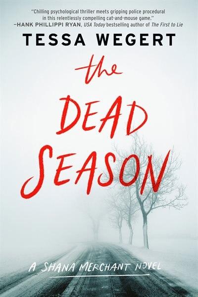 The Dead Season by Tessa Wegert