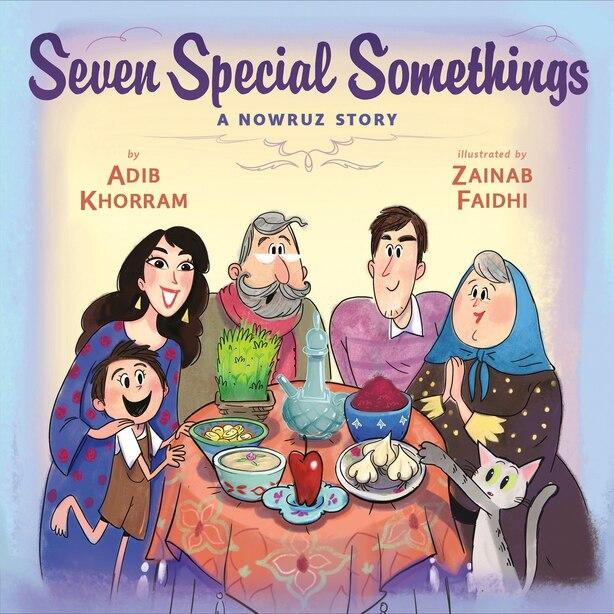 Seven Special Somethings: A Nowruz Story by Adib Khorram