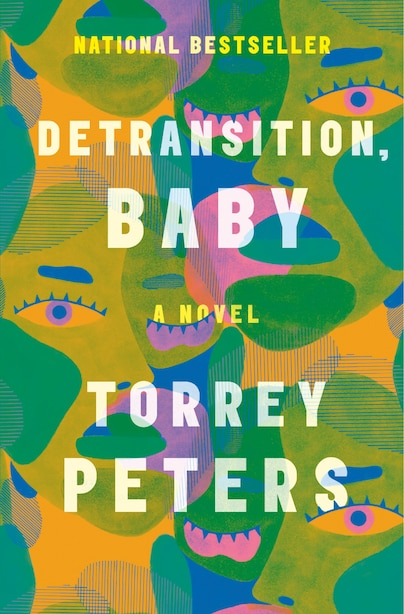 Detransition, Baby: A Novel by Torrey Peters