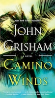 Camino Winds: A Novel