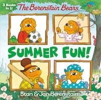 The Berenstain Bears Summer Fun! (the Berenstain Bears)