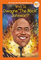 """Who Is Dwayne """"the Rock"""" Johnson?"""