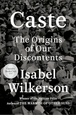 Book Caste (oprah's Book Club): The Origins Of Our Discontents by Isabel Wilkerson