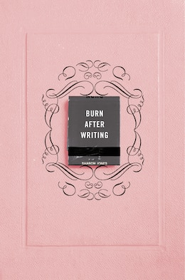 Book Burn After Writing (pink) by Sharon Jones