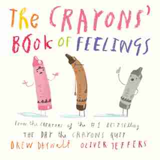 The Crayons' Book Of Feelings de Drew Daywalt