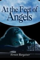 At the Feet of Angels