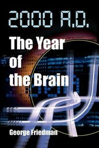 2000 A.D.--The Year of the Brain