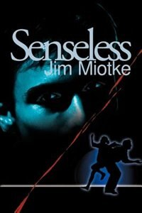 Book Senseless by Jim Miotke