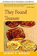 They Found Treasure by Robert F. Burgess