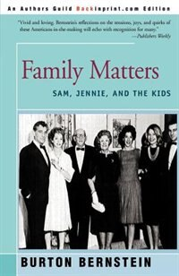 Book Family Matters: Sam, Jennie, And The Kids by Burton Bernstein