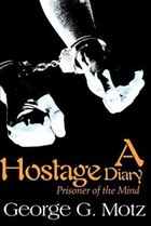 A Hostage Diary: Prisoner Of The Mind