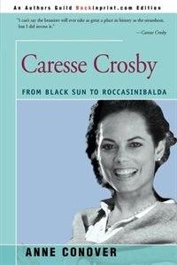 Caresse Crosby: From Black Sun To Roccasinibalda