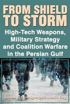 From Shield to Storm: High-Tech Weapons, Military Strategy, and Coalition Warfare in the Persian…