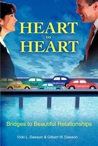 Heart to Heart by Vicki L. Dawson