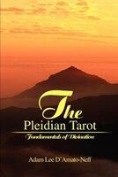 The Pleidian Tarot: Fundamentals of Divination