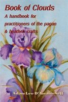 Book of Clouds: A handbook for practitioners of the pagan