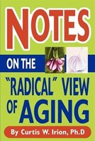 """Notes On The """"radical"""" View Of Aging"""