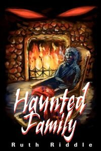 Haunted Family by Ruth Riddle