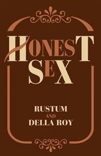 Honest Sex by Rustum