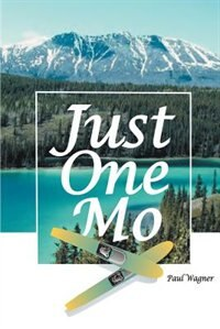 Book Just One Mo by Paul H. Wagner