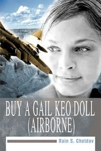 Buy a Gail Keo Doll (Airborne) by Rain S. Chetdav