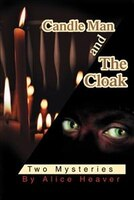 Candle Man and The Cloak: Two Mysteries
