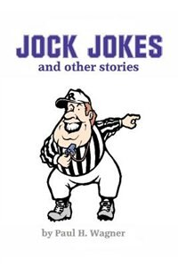Book Jock Jokes: and Other Stories by Paul H. Wagner
