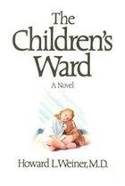 The Children's Ward: A Novel