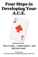 Four Steps in Developing Your A.C.E.: Key Words to Success