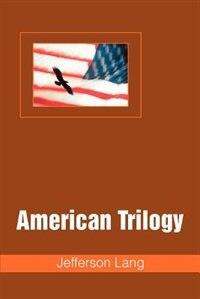 American Trilogy by Jefferson Lang