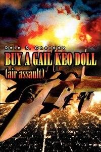 BUY A GAIL KEO DOLL (air assault) by Rain S Chetdav