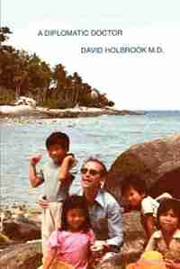 A Diplomatic Doctor by David Holbrook