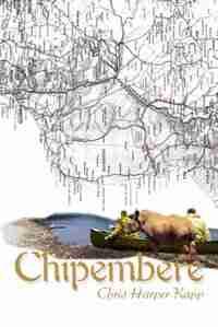 Chipembere by Chris Harper Kapp