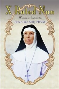X Rated Nun: Woman of Integrity