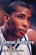 Jamaal Magloire: A Biography