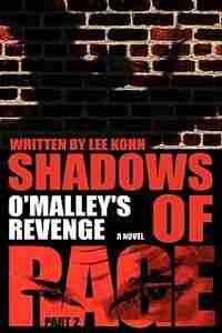 Shadows of Rage: Part 2 by Lee Kohn