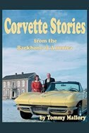 Corvette Stories from the Backbone of America de Tommy Mallory
