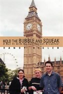 Hold the Bubble and Squeak: A Run In with the Full English Breakfast by Randy Rigler