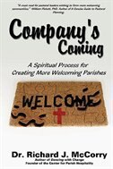 Company's Coming: A Spiritual Process for Creating More Welcoming Parishes