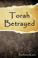 Torah Betrayed: The Danger of Mistaking Personality for Character