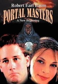 Portal Masters: A New Beginning
