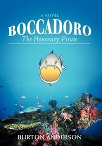 Book Boccadoro: The Honorary Pirate by Burton Anderson