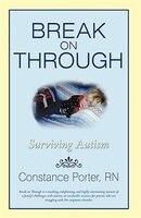 Break on Through: Surviving Autism