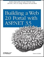 Building a Web 2.0 Portal with ASP.Net 3.5: Learn How To Build A State-of-the-art Ajax Start Page…