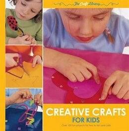 Book Creative Crafts For Kids by Gill Dickinson